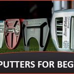 Best Putters For Beginners - Reviews and Buying Guide