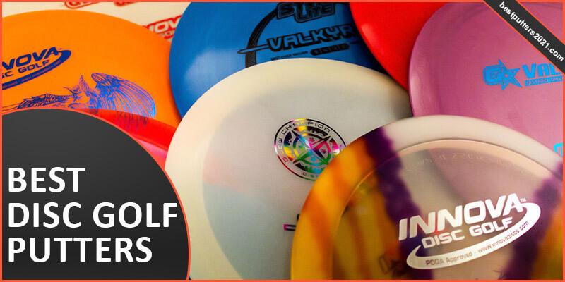 best disc golf putters 2021