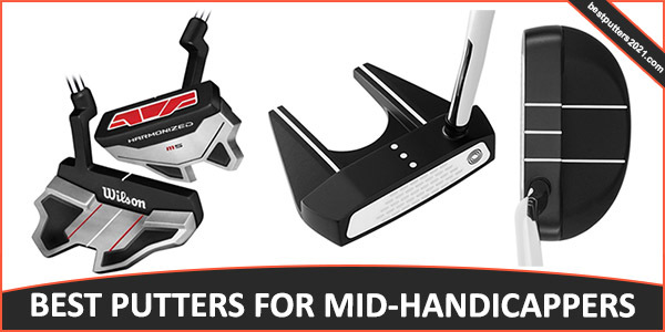 BEST PUTTER FOR MID-HANDICAPPERS