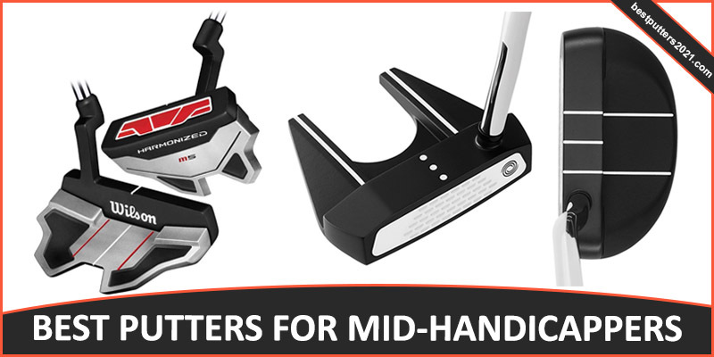 Best Putters for Mid-Handicappers