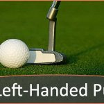 Best Left-Handed Putters – Reviews and Buying Guide
