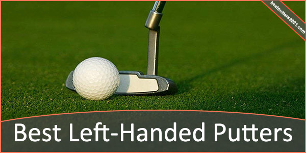 Best Left-Handed Putter