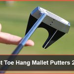 Best Toe Hang Mallet Putters 2021 -Reviews & Buying Guide