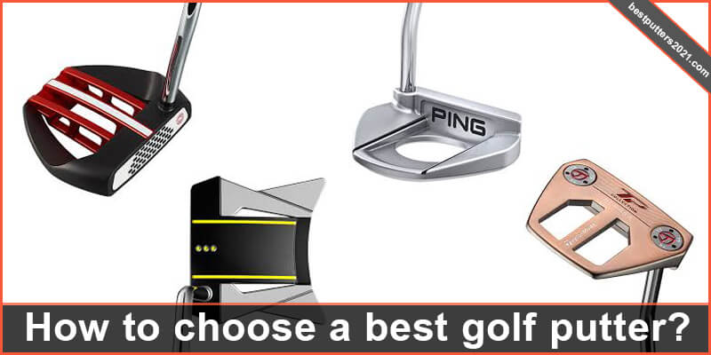 how to choose a best golf putters
