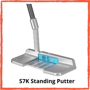 S7K Standing Putter