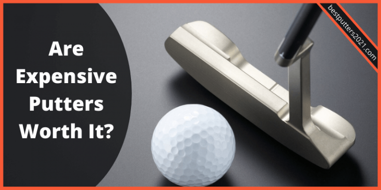 Are Expensive Putters Worth It